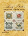 Patchwork of the Crosses - Lucy Boston