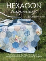 Hexagon Happenings - Carolyn Forster