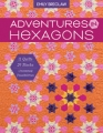 Adventures in Hexagons - Emily Breclaw