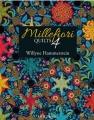 Millefiori Quilts 4 - Willyne Hammerstein