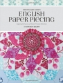 Flossie Teacake's Guide to English Paper Piecing - Florence Knapp