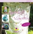 Zauberhafte Lieseleien - Patchwork handgenäht